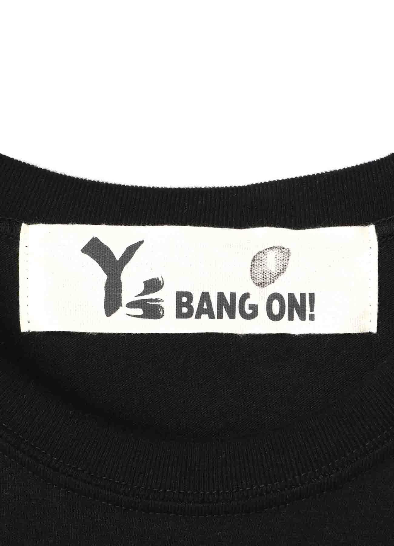 Y's BANG ON! KUMA T-shirts